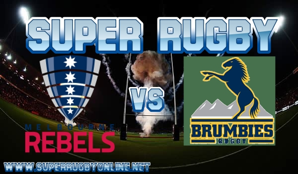 rebels-vs-brumbies-super-rugby-live-stream