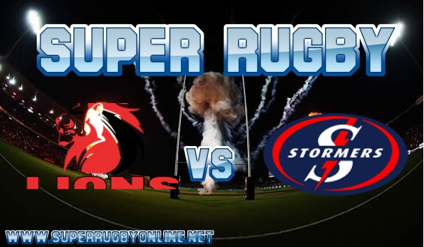 Lions VS Stormers Super Rugby Live Stream
