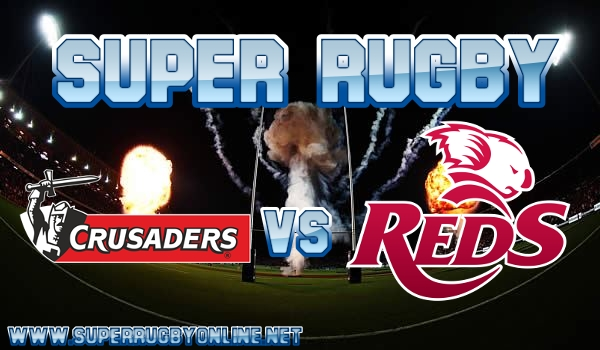 crusaders-vs-reds-super-rugby-live-stream