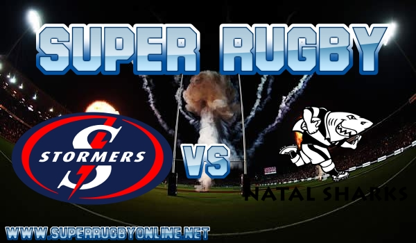 Stormers VS Sharks Super Rugby Live Stream