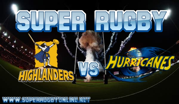 highlanders-vs-hurricanes-super-rugby-live-stream