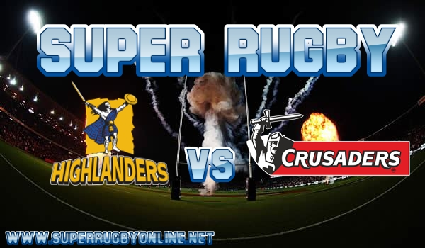 Crusaders VS Highlanders Live Stream
