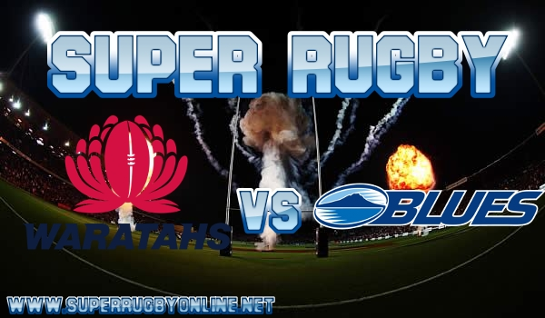 Waratahs VS Blues Live Stream