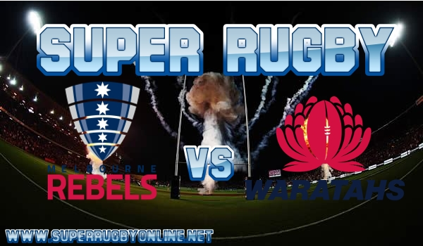 Rebels VS Waratahs Live Stream