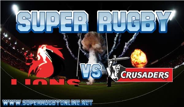 Lions VS Crusaders Live Stream