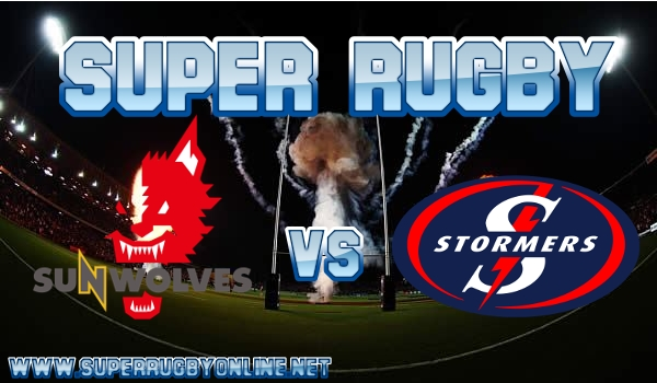 Sunwolves VS Stormers Live Stream