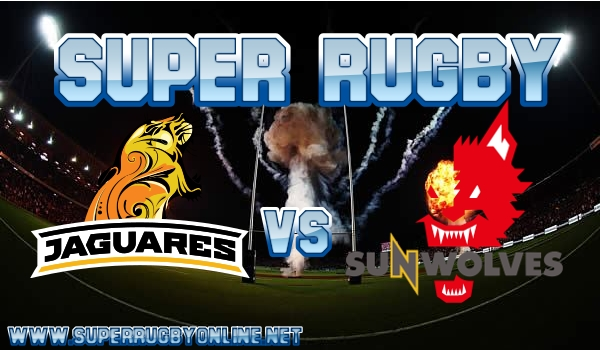 Sunwolves VS Jaguares Live Stream