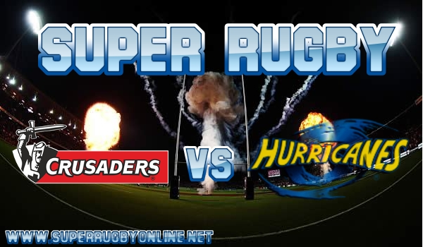 Crusaders VS Hurricanes Live Stream