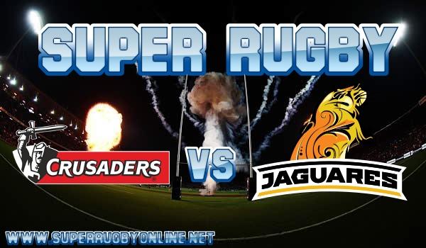 Crusaders VS Jaguares Live Stream