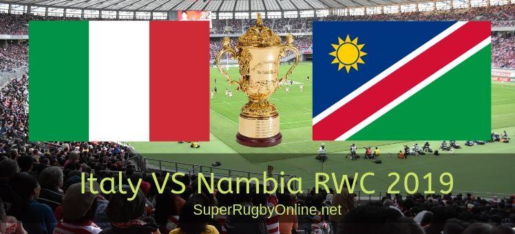 Italy VS Nambia RWC 2019 Live Stream