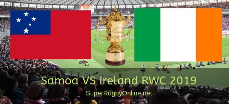 Ireland VS Samoa RWC 2019 Live Stream