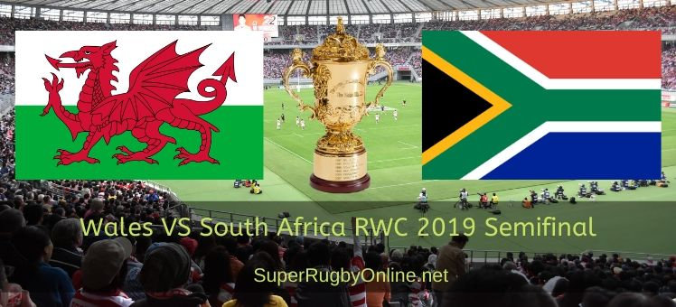 South Africa VS Wales RWC 2019 Semifinal Live Stream