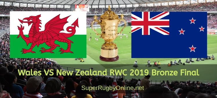 New Zealand Vs Wales RWC 2019 Bronze Final Live Stream