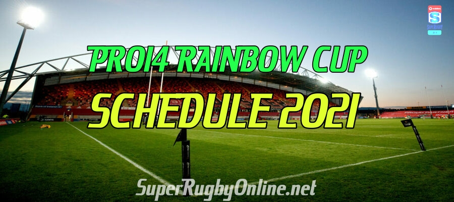 Pro 14 Rainbow Cup 2021 Fixtures Confirmed