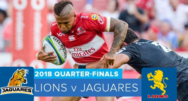 Quarterfinal Lions v Jaguares 2018 Highlights