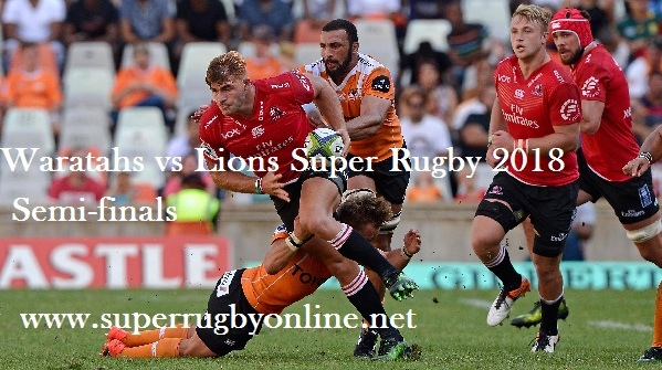 waratahs-vs-lions-rugby-semifinal-2018-live