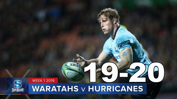 Highlights Round 1 Super Rugby Waratahs v Hurricanes 2019