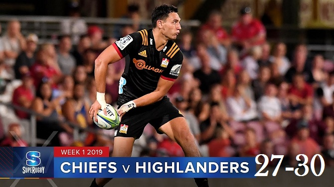 Highlights Round 1 Super Rugby Chiefs  Vs Highlanders 2019