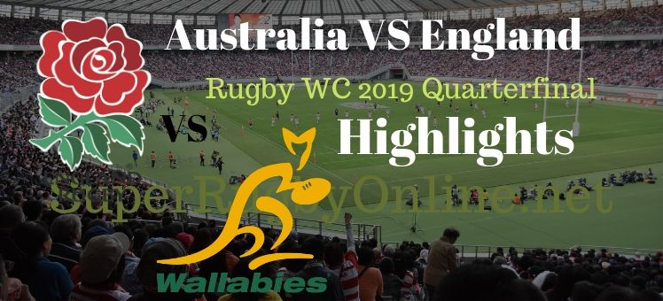 Australia VS England RWC 2019 Quarterfnal Highlights