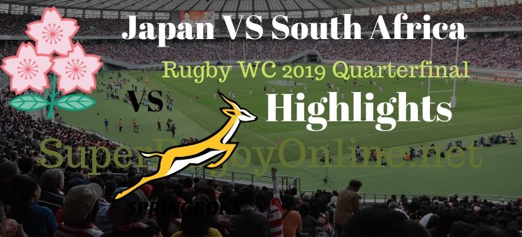 Japan VS South Africa RWC 2019 Quarterfnal Highlights