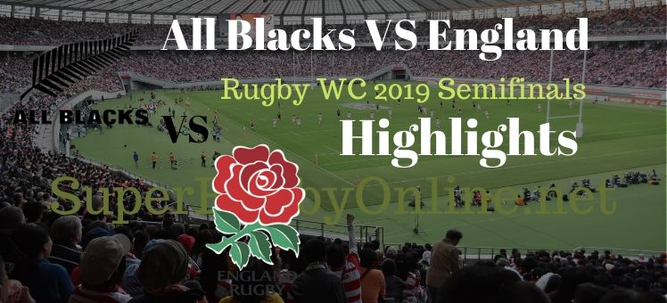 Eng VS NZ Semifinal RWC 2019 Highlight