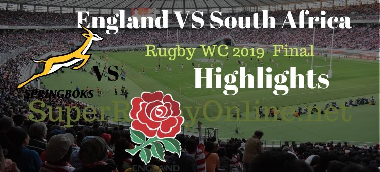 England VS South Africa Final RWC 2019 Highlights