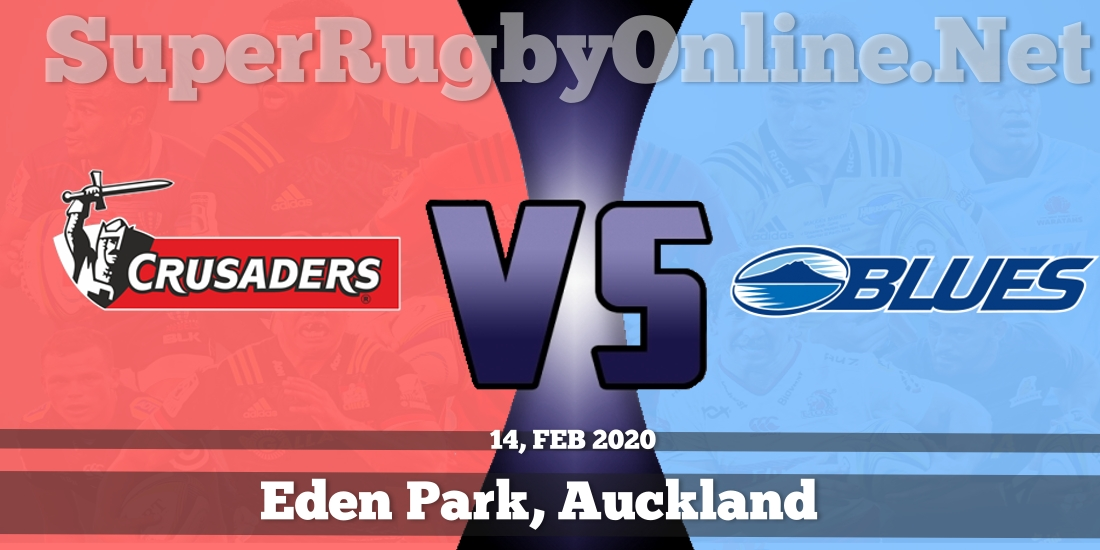 Crusaders VS Blues Live Stream 2020 | Rd 3 | Full Match Replay