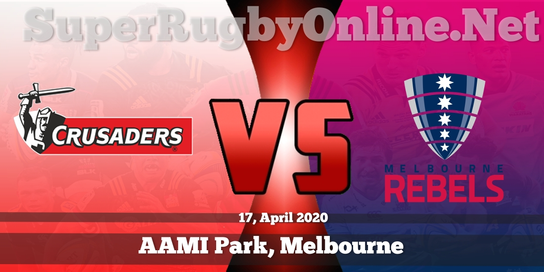 Crusaders VS Rebels Live Stream 2020 | Rd 12 | Full Match Replay