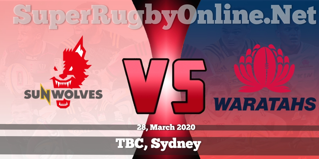 Sunwolves VS Waratahs Live Stream 2020 | Rd 9 | Full Match Replay