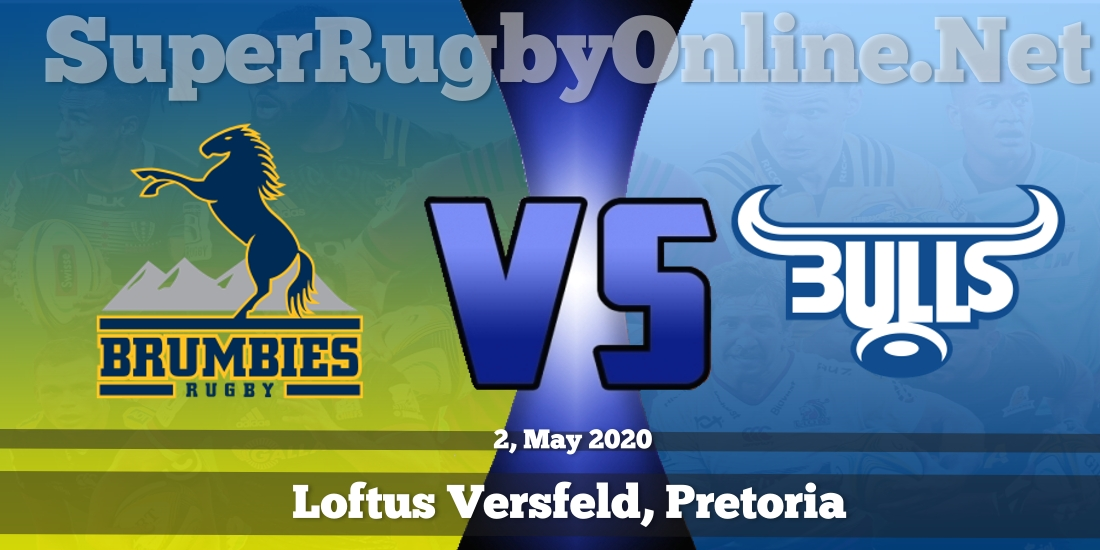 Brumbies VS Bulls Live Stream 2020 | Rd 14 | Full Match Replay