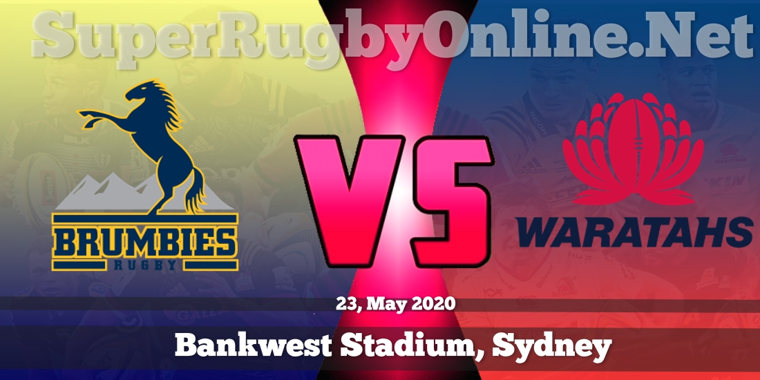 Brumbies VS Waratahs Live Stream 2020 | Rd 17 | Full Match Replay