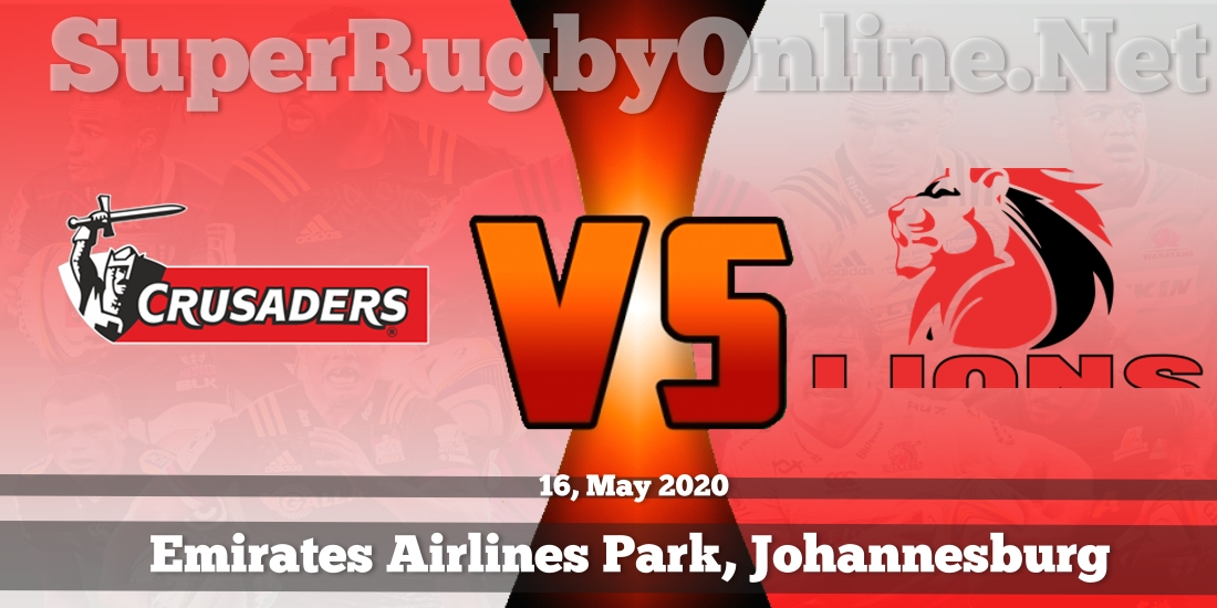 Crusaders VS Lions Live Stream 2020 | Rd 16 | Full Match Replay