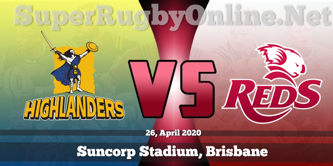Highlanders VS Reds Live Stream 2020 | Rd 13 | Full Match Replay