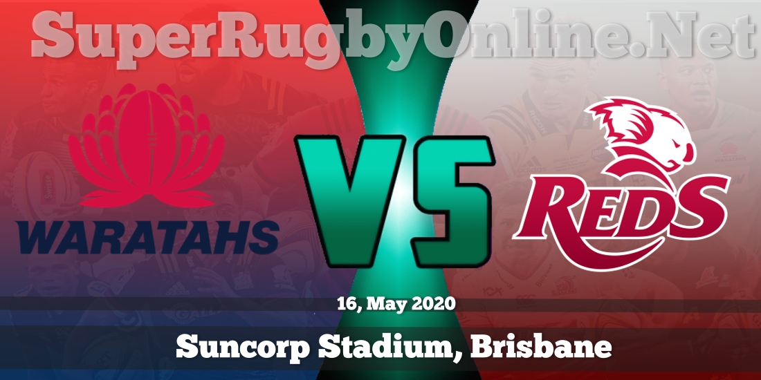 Waratahs VS Reds Live Stream 2020 | Rd 16 | Full Match Replay