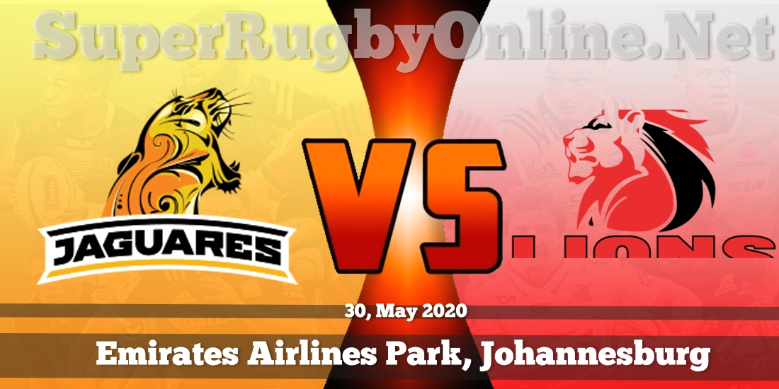 Jaguares VS Lions Live Stream 2020 | Rd 18 | Full Match Replay