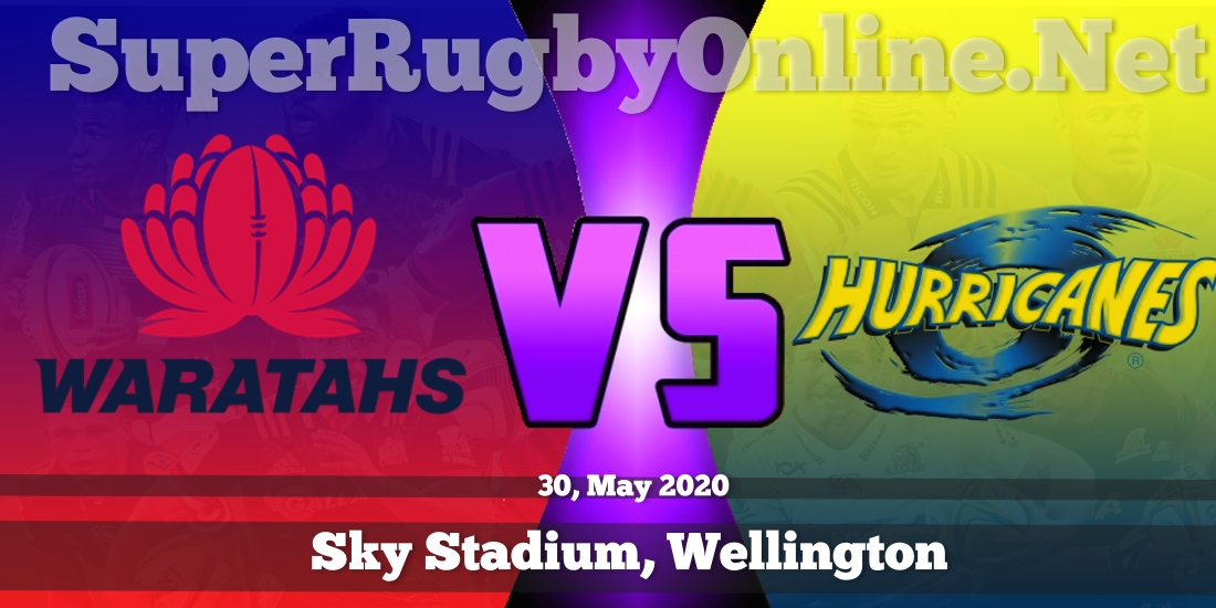 Waratahs VS Hurricanes Live Stream 2020 | Rd 18 | Full Match Replay