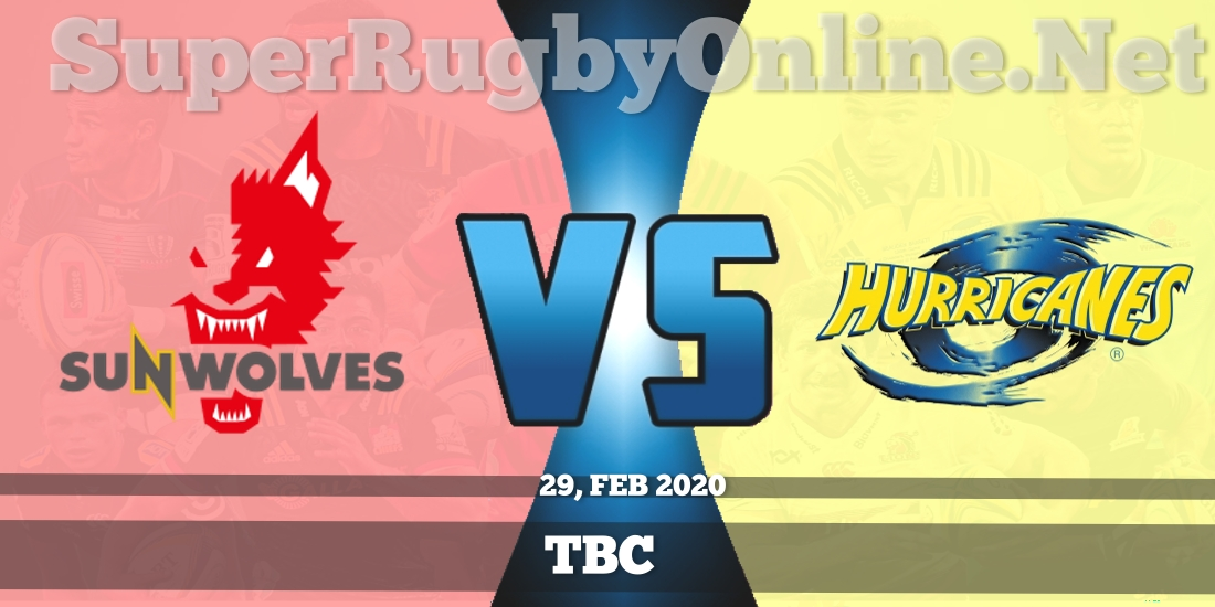Sunwolves VS Hurricanes Live Stream 2020 | Rd 5 | Full Match Replay