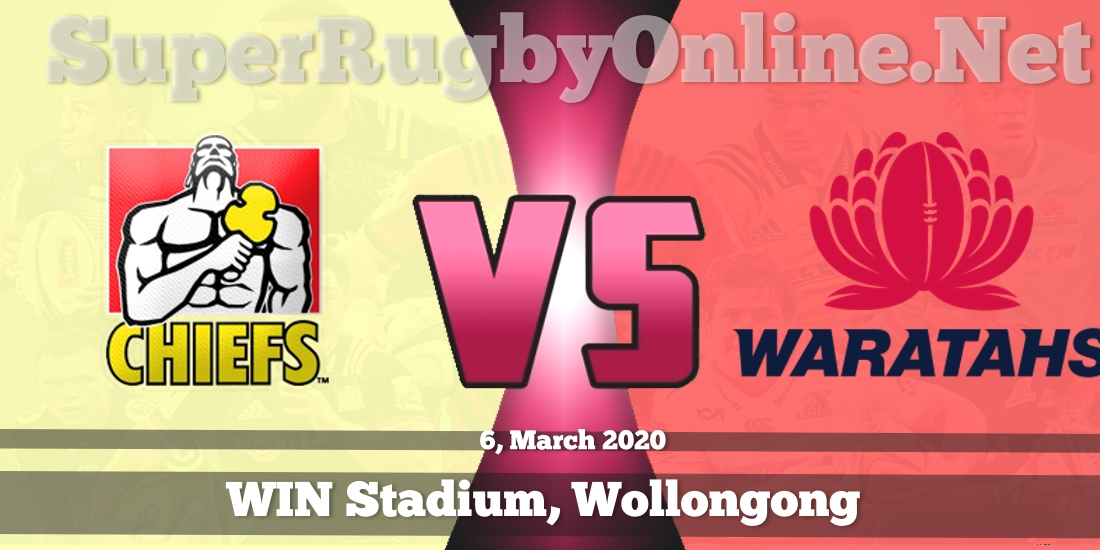 Chiefs VS Waratahs Live Stream 2020 | Rd 6 | Full Match Replay