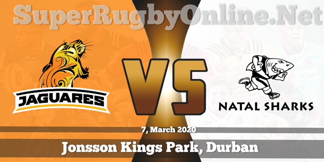 Jaguares VS Sharks Live Stream 2020 | Rd 6 | Full Match Replay