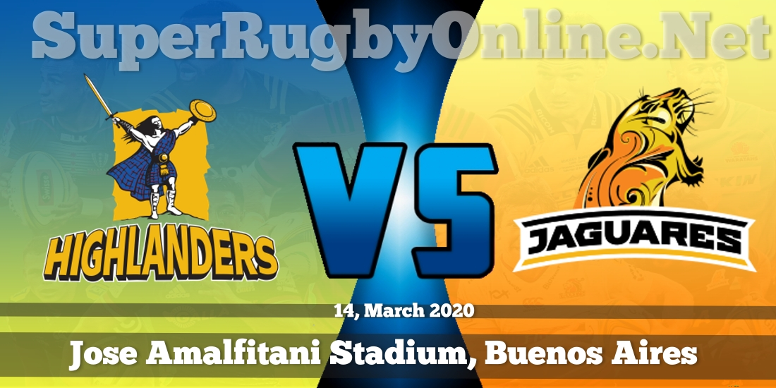 Highlanders VS Jaguares Live Stream 2020 | Rd 7 | Full Match Replay