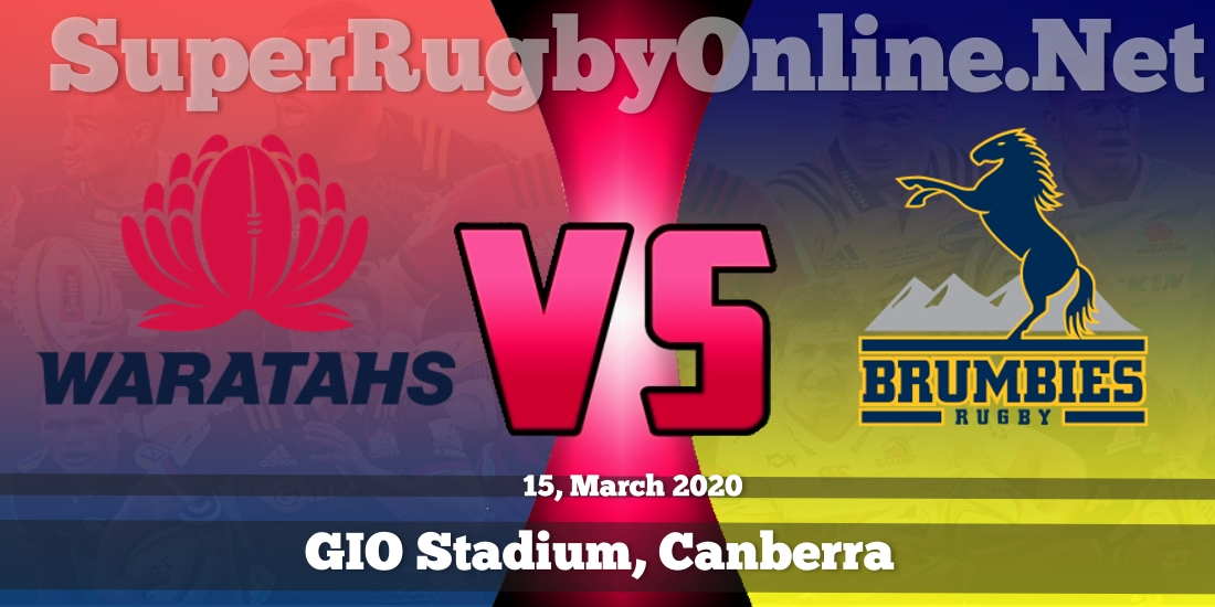 Waratahs VS Brumbies Live Stream 2020 | Rd 7 | Full Match Replay