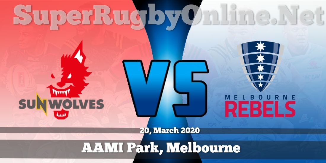 Sunwolves VS Rebels Live Stream 2020 | Rd 8 | Full Match Replay