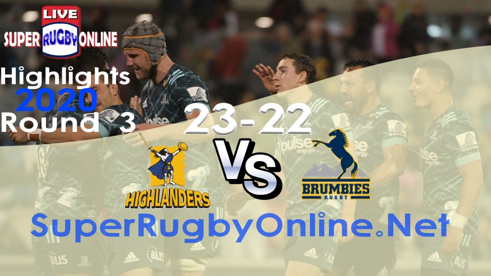 Highlanders VS Brumbies Rd 3 2020 Super Rugby Highlights