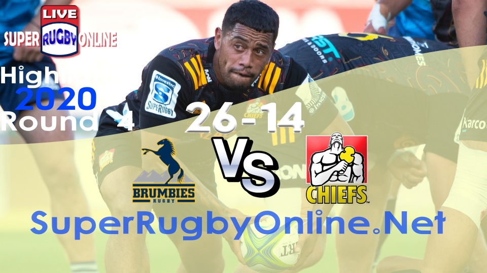 Chiefs VS Brumbies Rd 4 2020 Super Rugby Highlights