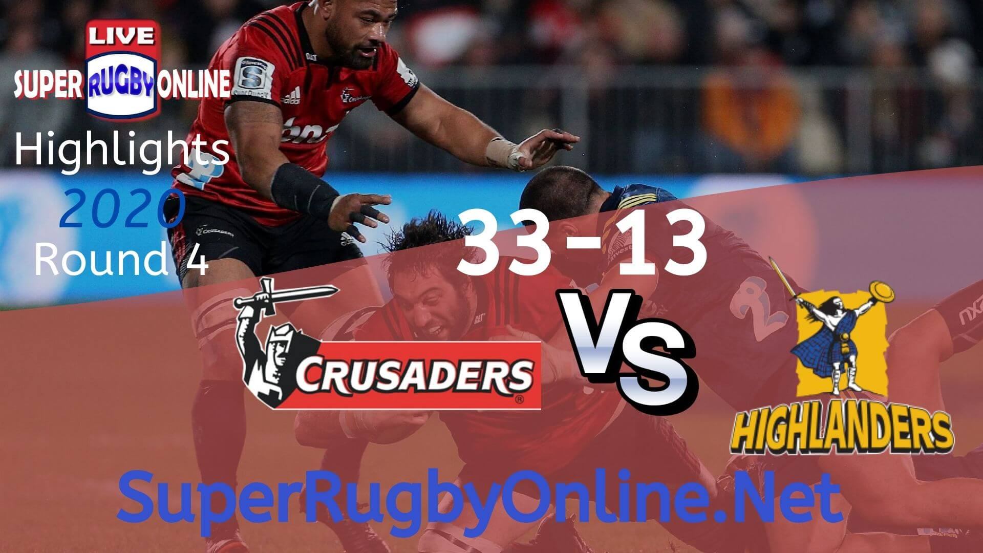 Crusaders Vs Highlanders Rd 4 2020 Super Rugby Highlights