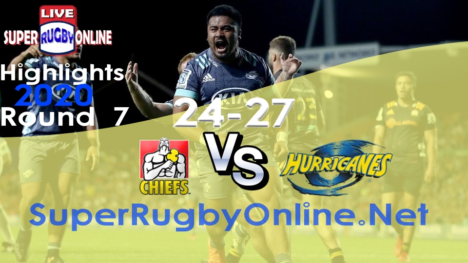 Chiefs VS Hurricanes Rd 7 2020 Super Rugby Highlights
