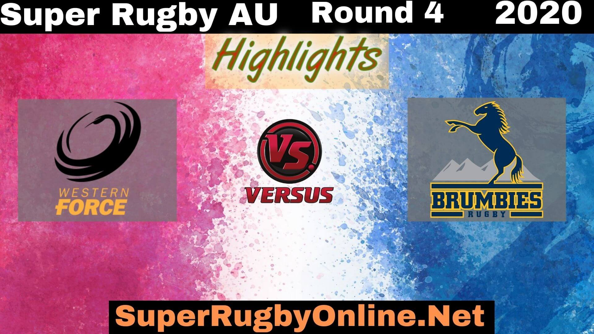 Force Vs Brumbies Rd 4 Highlights 2020 Super Rugby AU