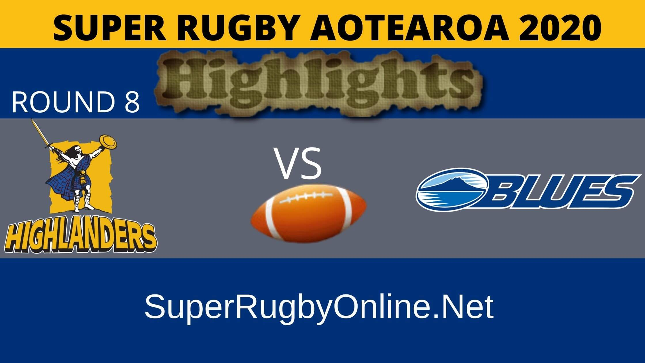 Highlanders Vs Blues Rd 5 Highlights 2020 Super Rugby Aotearoa