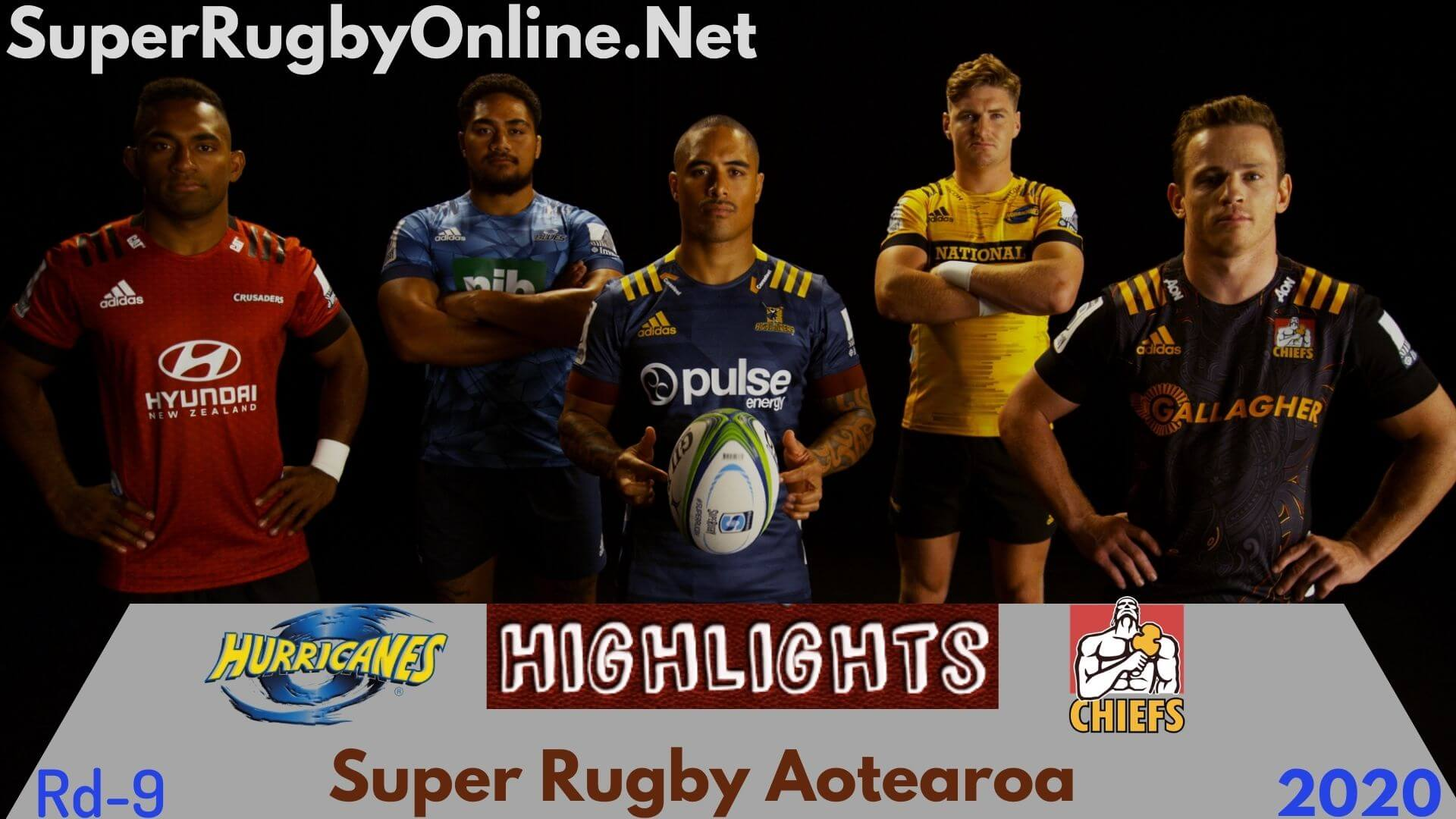 Hurricanes Vs Chiefs Rd 9 Highlights 2020 Super Rugby Aotearoa
