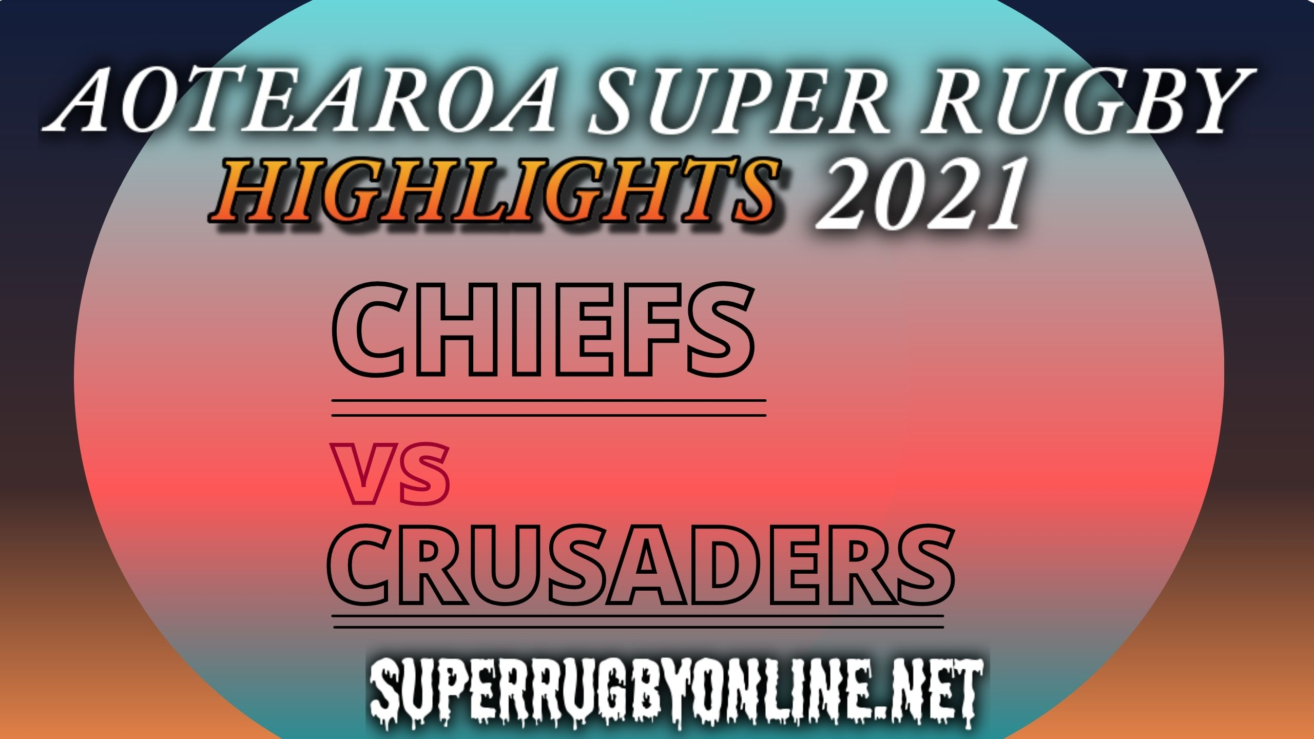 Chiefs Vs Crusaders Highlights 2021 Rd 8